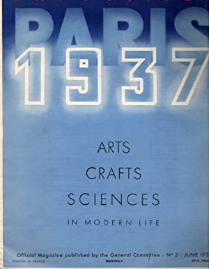 Paris Exposition 1937: Arts, Crafts, Sciences in Modern Life: No. 2, June 1936