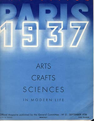 Paris Exposition 1937: Arts, Crafts, Sciences in Modern Life: No. 5, Spetember 1936