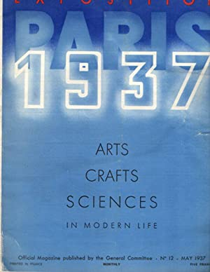 Paris Exposition 1937: Arts, Crafts, Sciences in Modern Life: No. 12, May 1937
