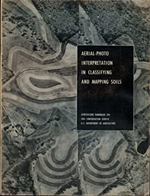 Aerial- Photo Interpretation in Classifying and Mapping Soils