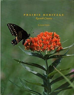 Prairie Heritage: A Pictorial History of Kossuth: Walker, Joanne