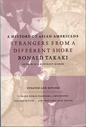 A History of Asian Americans: Strangers From a Different Shore