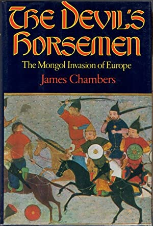 The Devil's Horsemen: The Mongol Invasion of Europe