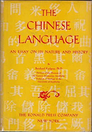The Chinese Language: An Essay on Its Nature and History