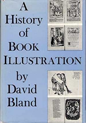 A History of Book Illustration: The Illuminated Manuscript and the Printed Book