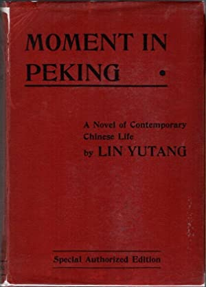 Moment in Peking: A Novel of Contemporary Chinese Life