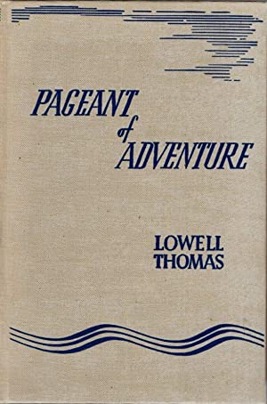 Pageant of Adventure: Thomas, Lowell