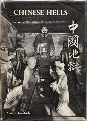 Chinese Hells: The Peking Temple of Eighteen Hells and Chinese Conceptions of Hell