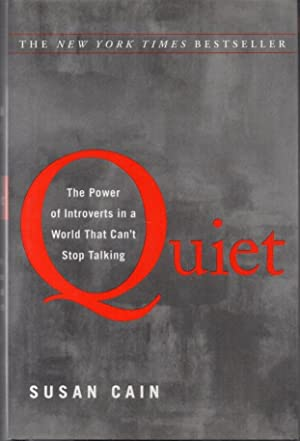 Quiet: The Power That Introverts in a World That Can't Stop Talking