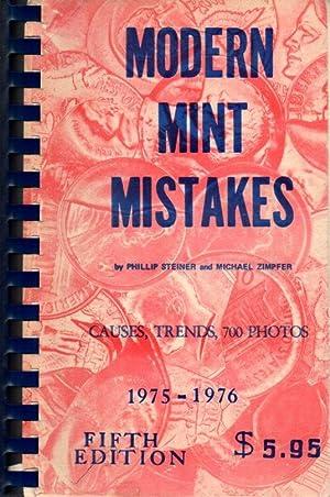 Modern Mint Mistakes: Causes, Trends, 700 Photos: Steiner, Phillip; Zimpfer,