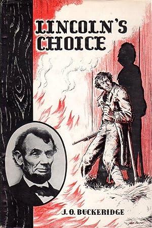 Lincoln's Choice: Buckeridge, J. O.