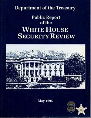 Department of the Treasury: Public Report of the White House Security Review