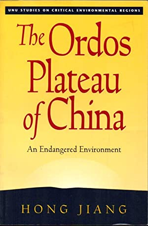 The Ordos Plateau of China: An Endangered Environment