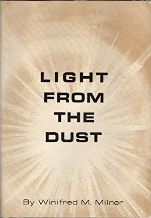 Light from the Dust: A Historical Novel