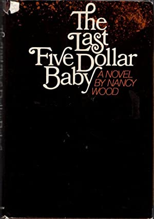 The Last Five Dollar Baby
