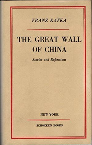 The Great Wall of China: Stories and: Kafka, Franz