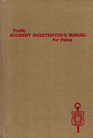 Traffic Accident Investigators Manual for Police