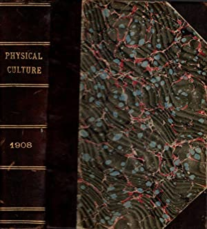 Physical Culture: Devoted to Health, Strength, Vitality, Muscular development, and the Care of th...