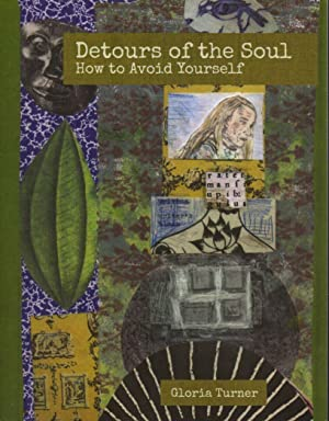 Detours of the Soul: How to Avoid Yourself