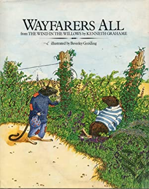 Wayfarers All: From the Wind In The: Grahame, Kenneth