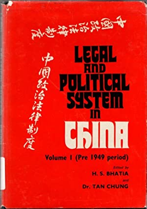 Legal and Political System in China: Vol. I (Pre 1949 Period)