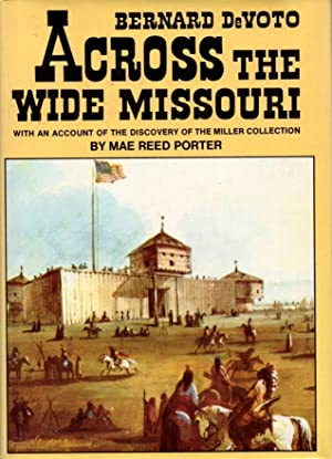 Across the Wide Missouri: DeVoto, Bernard