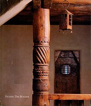 Fechin: The Builder (Nicolai Fechin): Fechin, Eya; In