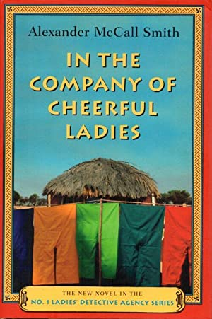 In the Company of Cheerful Ladies (No: Smith, Alexander McCall