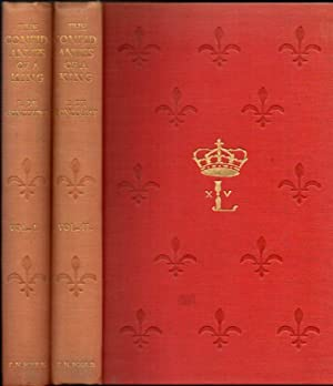 The Confidantes of a King: The Mistresses of Louis XV: (Two-Volume Set)