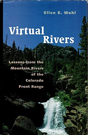 Virtual Rivers: Lessons from the Mountain Rivers of the Colorado front Range