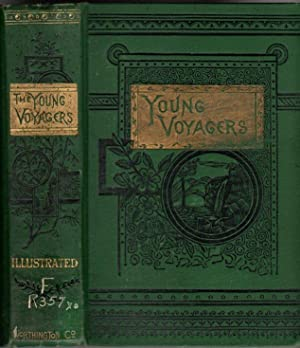 The Young Voyageurs; or, the Boy Hunters in the North