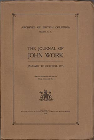 The Journal of John Work: January to October, 1835: Archives of British Columbia Memoir No. X
