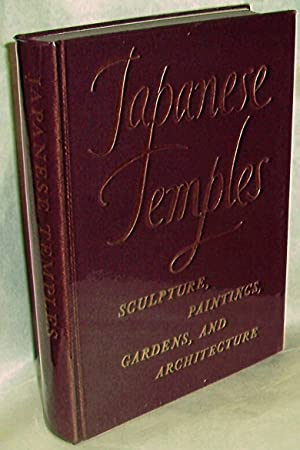 Japanese Temples: Sculpture, Paintings, Gardens, and Architecture