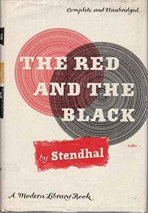 The Red and the Black [Complete and: Stendhal (Beyle, Marie-Henre);