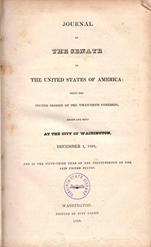 Journal of the Senate of the United States of America: Being the Second of the Twentieth Congrers...