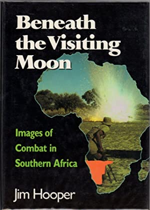 Beneath the Vanishing Moon: Images of Combat in Southern Africa