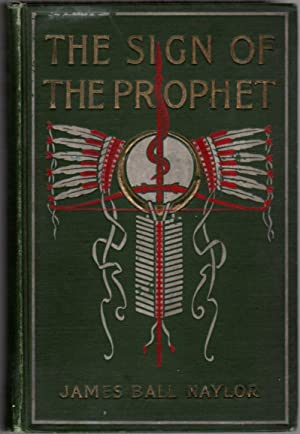 The Sign of the Prophet: A Tale of Tecumseh and Tippecanoe