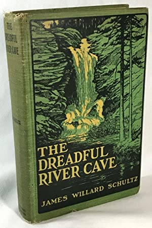 The Dreadful River Cave: Chief Black Elk's Story