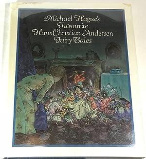 Michael Hague's Favourite Hans Christian Andersen Fairy: Andersen, Hans Christian