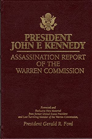 President John F. Kennedy Assassination Report: Assassination Report of The Warren Commission