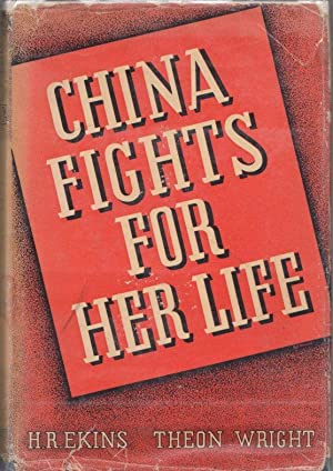China Fights for Her Life