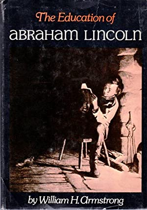 The Education of Abraham Lincoln
