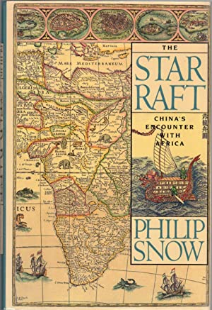 The Star Raft: China's Encounter with Africa
