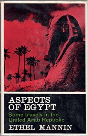 Aspects of Egypt: Some Travels in the United Arab Republic