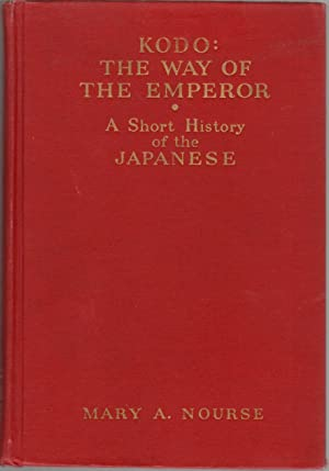 Kodo the Way of the Emperor: A Short History of the Japanese