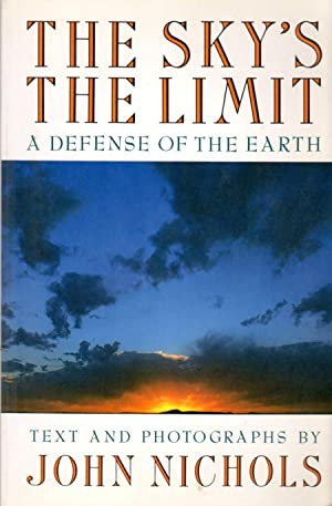The Sky's the Limit: A Defense of the Earth