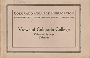 Views of Colorado College: May-June 1915, Numbers 81 and 82