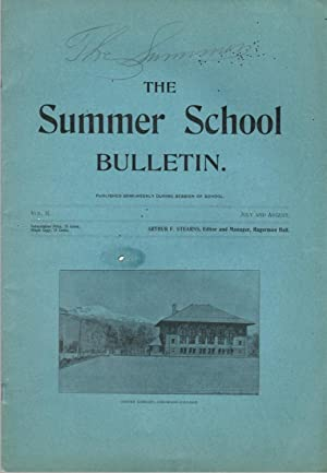The Summer School Bulletin: July and August, Volume II
