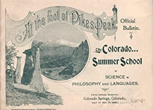 At the Foot of Pike's Peak: The Colorado Summer School of Science, Philosophy and Languages