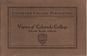 Views of Colorado College: January 1914, Number 71